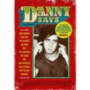 Image for Danny Says - The Life and Times of Danny Fields
