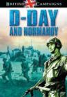 Image for British Campaigns: D-Day and Normandy