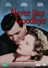 Image for Never Say Goodbye