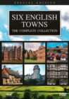 Image for Six English Towns: The Complete Collection