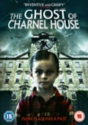 Image for The Ghost of Charnel House