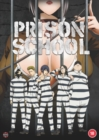 Image for Prison School: The Complete Series