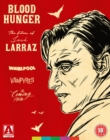 Image for Blood Hunger - The Films of José Larraz