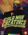 Image for Cold War Creatures - Four Films from Sam Katzman