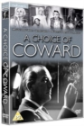 Image for A   Choice of Coward