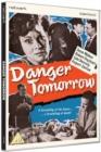 Image for Danger Tomorrow