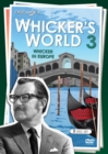Image for Whicker's World 3 - Whicker in Europe