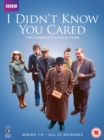 Image for I Didn't Know You Cared: The Complete Collection