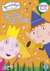 Image for Ben and Holly's Little Kingdom: Big Ben and Holly