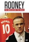 Image for Rooney: The Man Behind the Goals