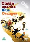 Image for Tintin and the Blue Oranges