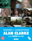 Image for Dissent and Disruption - Alan Clarke at the BBC 1969-1989
