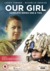 Image for Our Girl: Complete Series One & Two