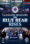 Image for Rangers FC: The Blue Bear Rises
