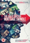Image for The Great British Mortgage Swindle