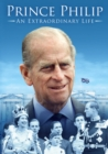 Image for Prince Philip: An Extraordinary Life