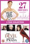 Image for 27 Dresses/The Devil Wears Prada
