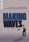 Image for Making Waves - The Art of Cinematic Sound