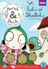 Image for Sarah & Duck: Lots of Shallots and Other Stories