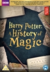 Image for Harry Potter: A History of Magic