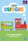 Image for Hey Duggee: The Train Badge and Other Stories