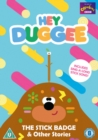 Image for Hey Duggee: The Stick Badge & Other Stories