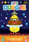 Image for Hey Duggee: The Fashion Badge and 9 Other Stories