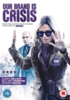 Image for Our Brand Is Crisis