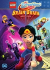 Image for LEGO DC Superhero Girls: Brain Drain
