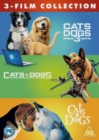 Image for Cats & Dogs: 3 Film Collection