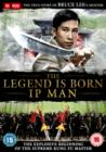 Image for The Legend Is Born - Ip Man
