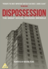 Image for Dispossession - The Great Social Housing Swindle
