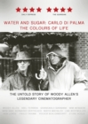 Image for Water and Sugar - Carlo Di Palma, the Colours of Life