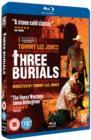 Image for Three Burials - The Three Burials of Melquiades Estrada