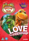 Image for Dinosaur Train: Love and Friendship