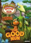 Image for Dinosaur Train: The Good Mum