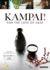 Image for Kampai!: For the Love of Sake