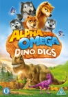 Image for Alpha and Omega: Dino Digs