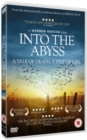 Image for Into the Abyss - A Tale of Death, a Tale of Life