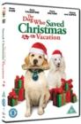 Image for The Dog Who Saved Christmas Vacation