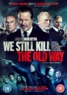 Image for We Still Kill the Old Way