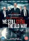Image for We Still Steal the Old Way