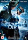 Image for All Superheroes Must Die