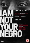 Image for I Am Not Your Negro