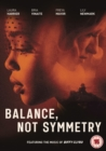 Image for Balance, Not Symmetry