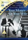 Image for Your Money Or Your Wife