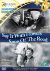 Image for Say It With Flowers/Song of the Road
