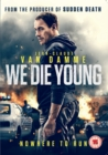 Image for We Die Young