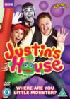 Image for Justin's House: Where Are You Little Monster?