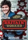 Image for Guy Martin: How Britain Worked